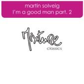 I'm a Good Man, Pt. 2 - Single