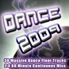 Dance 2009 - From Clubland to the Underground the Ultra Dance Trance and Electro House Album