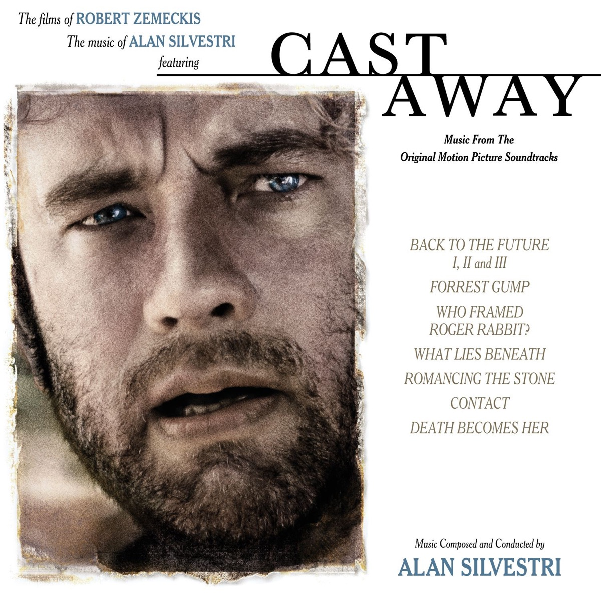 Cast Away - Music from the Films of Robert Zemeckis Album