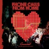 Phone Calls from Home