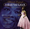 Ultimate Legends: Sarah Vaughan, Sarah Vaughan