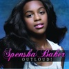 Spensha Baker - Outloud Album