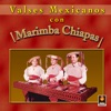 Marimba Chiapas - Rosalia
