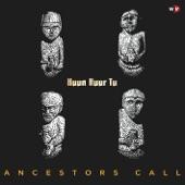 Huun Huur Tu - Ancestors