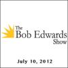 Bob Edwards - The Bob Edwards Show, Mark Wexler and Mary Chapin Carpenter, July 10, 2012  artwork