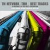 TM NETWORK/TMN BEST TRACKS ~A message to the next generation~ ジャケット写真