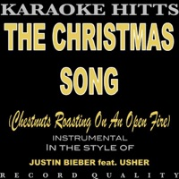 The Christmas Song (Chestnuts Roasting On an Open Fire) [In the Style of Justin Bieber & Usher ...