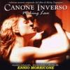 Canone inverso (colonna sonora originale), Ennio Morricone