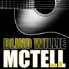 Blind Willie Mctell, Vol. 4, Blind Willie McTell