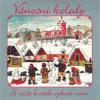 Vánoční koledy (Z růže kvítek vykvet nám) - Brnensky rozhlasovy orchestr lidovych nastroju