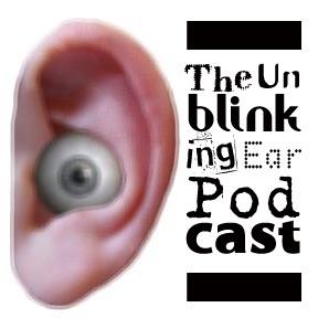 The Unblinking Ear