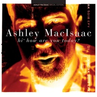 Hi, How Are You Today? by Ashley MacIsaac on Apple Music