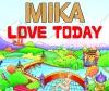 Love Today (Moto Blanco Radio Edit) - Single ジャケット写真