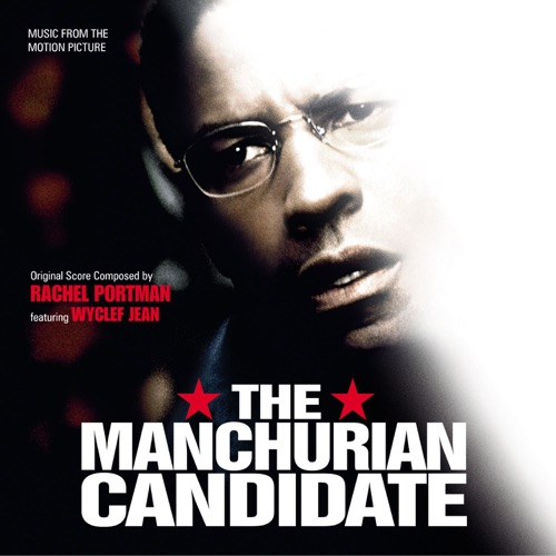 David Amram, Rachel Portman & Wyclef Jean - The Manchurian Candidate (Music from the Motion Picture)
