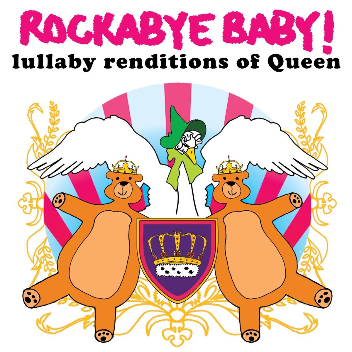 Lullaby Renditions of Queen Rockabye Baby CD cover