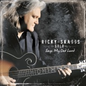 Ricky Skaggs - I Had But 50 Cents