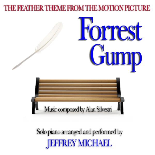 Forrest Gump (The Feather Theme from the Motion Picture) Relaxing Piano, Romantic Piano, Classical Piano, Movie Theme - Single