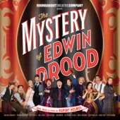 The Mystery of Edwin Drood - The 2013 New Broadway Cast - The Writing on the Wall (feat. Stephanie J. Block)