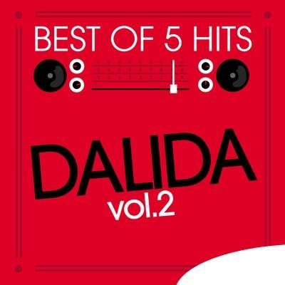 Best of 5 Hits, Vol. 2: Dalida - EP - Dalida
