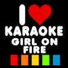 Girl On Fire (Karaoke Version) [Orignally Performed By Alicia Keys] - I Love Karaoke