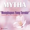Mytha Lestari - Menghapus Yang Terukir artwork