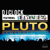 DJ Clock - Pluto (Remember You) [feat. Beatenberg] [Radio Edit] artwork