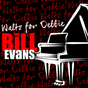 Bill Evans - Waltz for Debbie (Live) [Remastered]