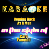 [Download] Coming Back as a Man (In the Style of Caro Emerald) [Karaoke Version] MP3