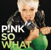 So What - Single, P!nk