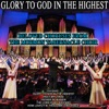 Glory to God in the Highest - Beloved Choruses from the Mormon Tabernacle Choir, Mormon Tabernacle Choir
