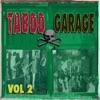 Taboo Garage, Vol. 2