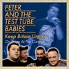 Keep Britain Untidy - On Stage At the Coronet, Peter & The Test Tube Babies