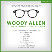 Popular Music Featured in the Films of Woody Allen, Volume 1: 1972 - 1986