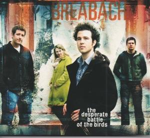 Breabach - The Desperate Battle