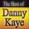 The Best Of Danny Kaye, Danny Kaye