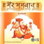 Mere Bhagwan Shree Ganeshji