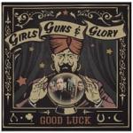 Girls Guns & Glory - One of These Days