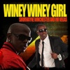 Winey Winey Girl feat Mr Vegas Single