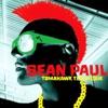 Tomahawk Technique (Deluxe Version), Sean Paul