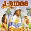 California Livin', J-Diggs