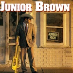 Junior Brown - My Wife Thinks You're Dead