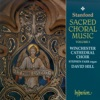 Stanford: Sacred Choral Music, Vol. 3, Winchester Cathedral Choir & David Hill