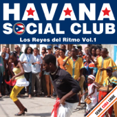 Serie Cuba Libre: Havana Social Club - Los Reyes del Ritmo, Vol. 1