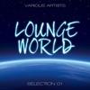 Lounge World, Selection 1