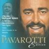 The Pavaroti Edition, Vol. 10: Italian Popular Songs, Luciano Pavarotti
