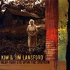 Kim and Jim Lansford - Sinner, You Better Get Ready