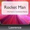 Rocket Man The Factory Eurotrance Remix