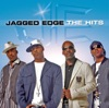 The Hits, Jagged Edge