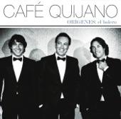 Éramos Distintos - Café Quijano