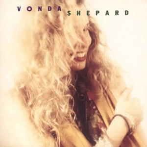 Vonda Shepard - Baby, Don't Break My Heart Slow
